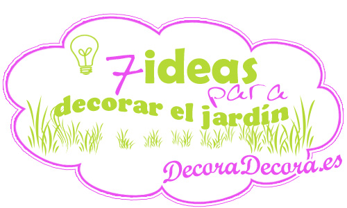 7 ideas para decorar el jard n for Articulos decoracion jardin